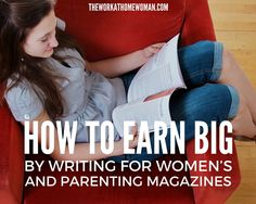 Writing the perfect pitch will help you earn money as a freelance writer at women's and parenting magazines. These tips will help you identify your audience and craft your pitch for better results.