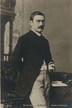 RUDYARD KIPLING (1865-1936), British writer:  Kipling was born in Bombay & spent his first 5 years there, absorbing the cultures & languages of his parents, his Portuguese nanny & the local people. Sent to England for his education, he returned to his beloved India at age 16 en route to a newspaper job in Pakistan. There he started the writing career. Though he spent most of his adult years in England or the U.S., his writings reflect his complicated sense of identity