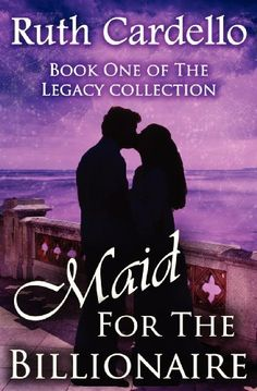 Free download!!! Maid for the Billionaire: Ruth Cardello (Legacy Collection) by Ruth Cardello, http://www.amazon.com/dp/1466398167/ref=cm_sw_r_pi_dp_7udjrb1417CS4