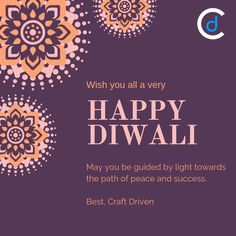 Wish you all a very Happy Diwali. May you be guided by light towards the path of peace and success.