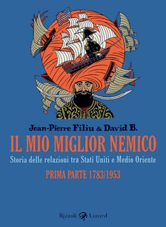 """Il mio miglior nemico"" di David B. e Jean-Pierre Filiu by Rizzoli Lizard Gallery, via Flickr"