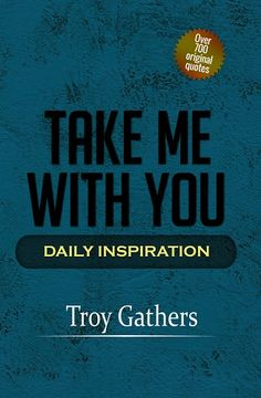 troy-gathers-take-me-with-you