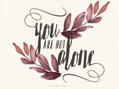YOU ARE NOT ALONE + FREE DOWNLOAD – TECH TUESDAY