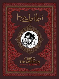 Craig Thompson - Habibi : livro lindo! Um dos melhores quadrinhos que ja li!!