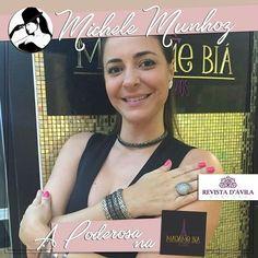 A Poderosa Michele Munhoz está agora na Madame Biá Acessórios conferindo as lindas e exclusivas peças selecionadas pelas loja!
