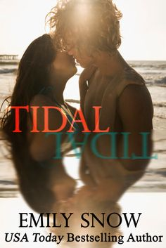 Confessions From an Overstuffed Bookshelf...reviews by Tammy & Kim: Tidal by Emily Snow
