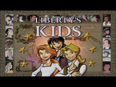 Liberty`s Kids cartoon series: Ages 7-14. 40 Episodes of life in the colonies during revolution starting with the Boston Tea Party.