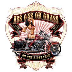 ASS GAS OR GRASS - NO ONE RIDES FOR FREE - ROUTE 66 - LIVE TO RIDE, RIDE TO LIVE | The Wild Side