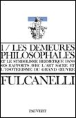 Les demeures philosophales (Fulcanelli)