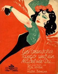 """Cover Sheet Music by Willy Herzig, 1931, """"Ein spanischer Tango und ein Mädel wie Du ..."""". (G)"""