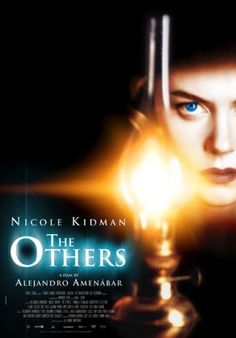 The Others...this movie scared the crap outa me when it first came out