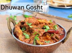 "Try out this Dhuwan Gosht Recipe by Kokab Khawaja in cooking show ""Kokab's Cuisine"" on Masala TV."