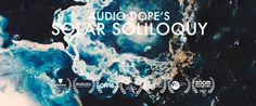 AUDIO DOPE'S SOLAR SOLILOQUY IS SCI-FI EXPERIMENTAL MUSICAL EXPLOSION OF COLORS AND AWESOME BEATS. IT IS A COLLABORATIVE PROJEKT BETWEEN THE MUSICION AUDIO DOPE, THE DIRECTOR GARRICK J LAUTERBACH AND THE FILMMAKER COLLECTIVE IBSN. CHECK OUT THE EP ON BANDCAMP!  get Audio Dope's EP for free: https://boyoomconnective.bandcamp.com/album/solar  Garrick J Lauterbach http://www.cut-up.ch/-/films/all/IBSN  IBSN http://www.ibsn-films.com/   Nomination Best Swiss Music Video - 50th Soloth...
