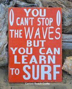 Beach Decor - Surf Art You Cant Stop The Waves Beach Art - Beach Sign - Custom Color - Surfer Sign Coastal Living Boys Girls Room PB Teen