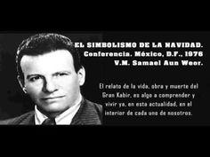 EL SIMBOLISMO DE LA NAVIDAD - Samael Aun Weor - Conferencia, México D.F....