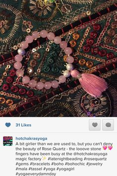 A bit girlier than we are used to, but you can't deny the beauty of Rose Quartz - the looove stone  fingers have been busy at the @hotchakrasyoga magic factory✨ #latenightbeading #rosequartz #gems #bracelets #boho #bohochic #jewelry #mala #tassel #yoga #yogagirl #yogaeverydamnday