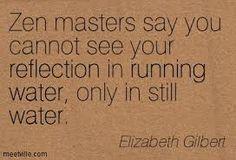 Image result for elizabeth gilbert quotes about meditation