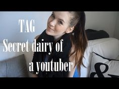 TAG! Secret Dairy Of A Youtuber! :)