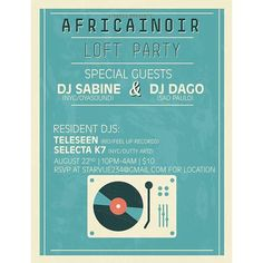 This Saturday - Africainoir loft party at @starvue_loft !! Resident DJ's @selecta_k7 and Feel Up's own @teleseenmusic will be spinning along with special guests DJ Sabine and @bimahead  Make sure to RSVP to starvue234@gmail.com for the address. See you all there!  Facebook event: http://on.fb.me/1Mu3EL9  #NYC #edm #music #loft #party #concert #dj #rsvp #weekend #summer #fun #humpday