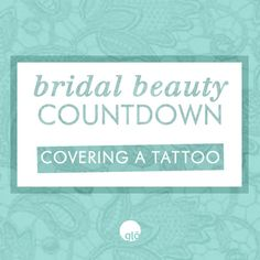 Bridal Beauty: How To Cover a Tattoo.... NOT FOR ME, FOR HIS BEAUTIFUL FACE :)