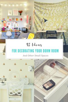 18 Decorating and Storage Ideas For Your Dorm Room (and other small spaces)