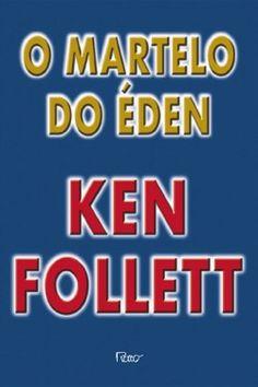 Download O Martelo do Eden - Ken Follet  em ePUB mobi e pdf