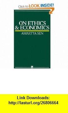 On Ethics and Economics (9780631164012) Amartya Sen , ISBN-10: 0631164014  , ISBN-13: 978-0631164012 ,  , tutorials , pdf , ebook , torrent , downloads , rapidshare , filesonic , hotfile , megaupload , fileserve