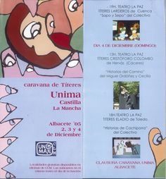 """Caravana de Títeres Unima Castilla-La Mancha"" Albacete Diciembre 2005 participan los grupos conquenses ""La Cacaramusa"" y ""Títeres Larderos"" #Cuenca #Albacete #TeatroTiteres #LaCacaramusa #TiteresLarderos"