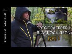 FOTOGRAFERA I BLÅST & REGN med Niklas Virsen