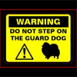Pomeranian Guard Dog Warning Magnet | Zazzle