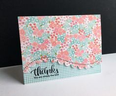 I had a friend ask me for some thank you cards. Fast and easy...flat and easy-to-mail cards are what came to mind...the fast and easy fo...