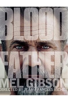 Watch Blood Father Full Movie Online