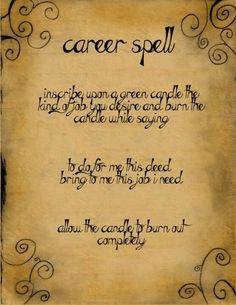 money spells Career Spell by minimissmelissa on DeviantArt Witchcraft Spell Books, Wiccan Spell Book, Wiccan Witch, Magick Spells, Candle Spells, Candle Magic, Witch Spells Real, Real Witches, Hoodoo Spells