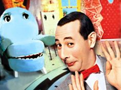 Pee Wee's Playhouse. Best kids show EVER!