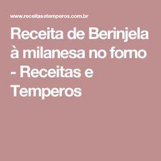 Receita de Berinjela à milanesa no forno - Receitas e Temperos