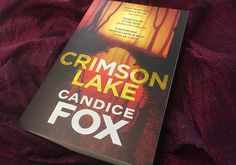 "WIN ""Crimson Lake"" by Candice Fox! 