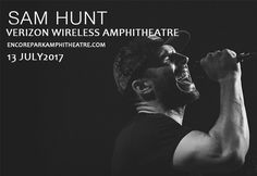 Sam Hunt, Maren Morris & Chris Janson at Verizon Wireless http://www.encoreparkamphitheatre.com/events/sam-hunt-maren-morris-chris-janson/#.WKHuNaOcaRsAmphitheatre at Encore Park