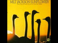 Milt Jackson - For someone I love (what's your story)