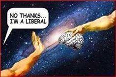 No thanks I'm a liberal…