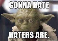 haters Yoda