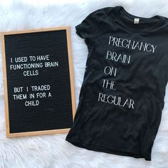 Pregnancy Brain On The Regular