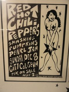1991 Pearl Jam Smashing Pumpkins Red Hot Chili Peppers poster. i'm so jealous