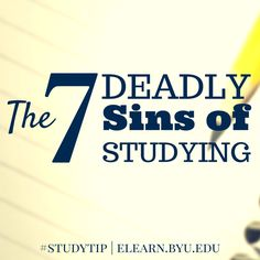BYU Independent Study: The Seven Deadly Sins of Studying