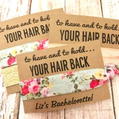 Bachelorette Party Favor Hair Tie Favor | Bride Tribe - MOH - Goody Bag Survival Kit - To Have and To Hold Your Hair Back