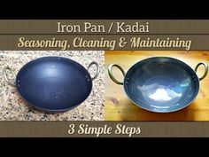 Iron Pan/Kadai Seasoning in 3 Simple Steps | Seasoning, Cleaning & Maintaining detailed video - YouTube How To Clean Iron, Iron Pan, Kitchen Hacks, No Cook Meals, Cleaning, Simple, Cast Iron, Household, Ideas