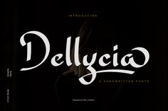 Dellycia is a gorgeous handwritten font with a playful style. Get inspired by its unique charm! Script Logo, Script Type, Handwritten Fonts, All Fonts, Typography, Lettering, Pencil Illustration, Coreldraw, Premium Fonts