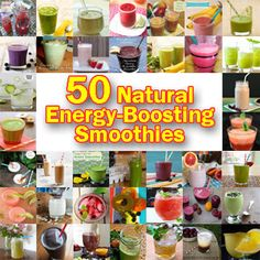50 Natural Energy-Boosting Smoothies