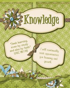 Mid-Week Activities centered around...  Knowledge - Looks like it would work for YW or RS or even Activity Days