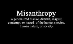 Misanthropy. Didn't know it was common for INTJs, thought it was just me.