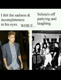 I hate selena gomez. She was just using Justin for publicity while Justin actually loved her. Shows how heartless she is.